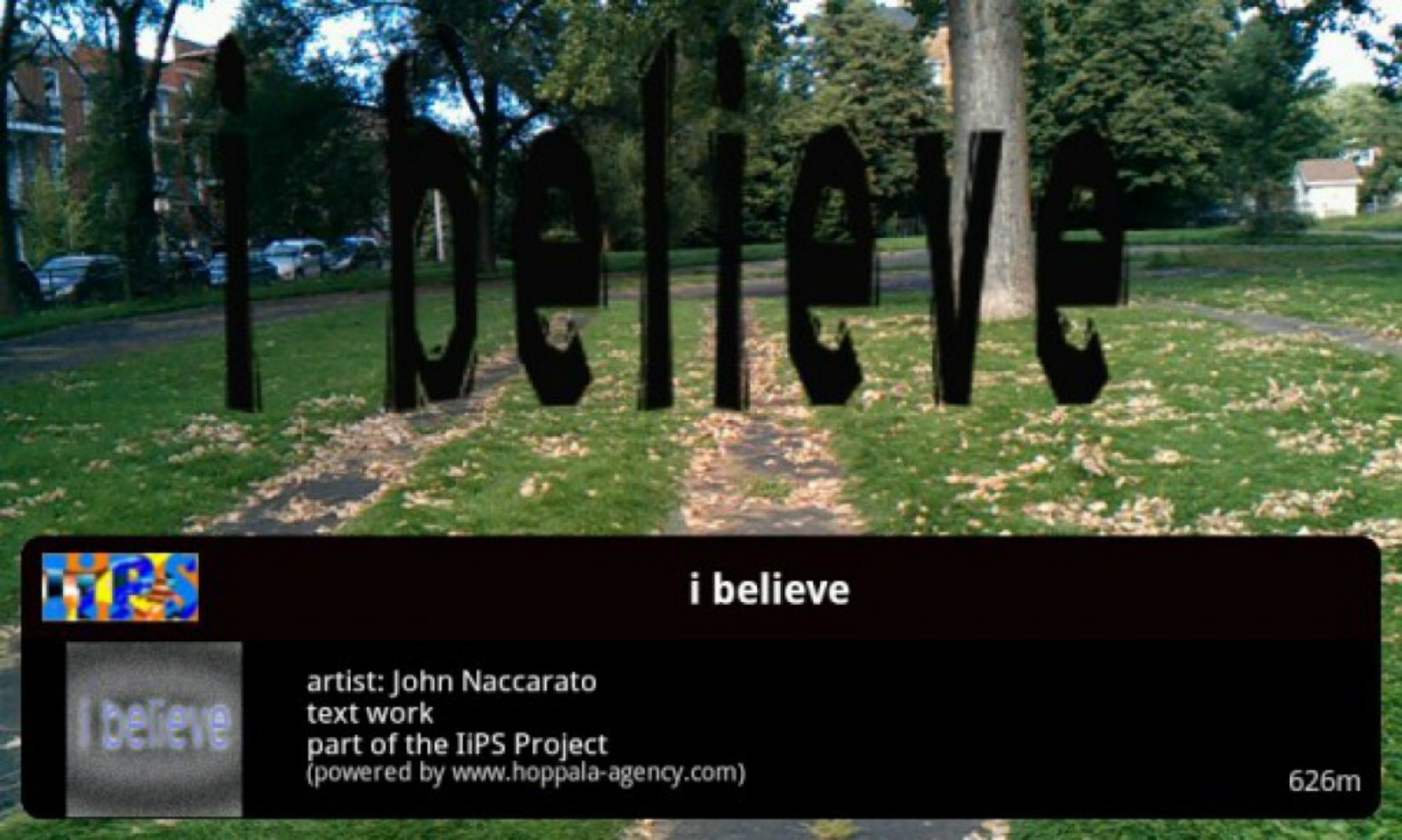i Believe | Text Based AR Public Intervention Project | Live Camera AR Still | 2011 | John Naccarato